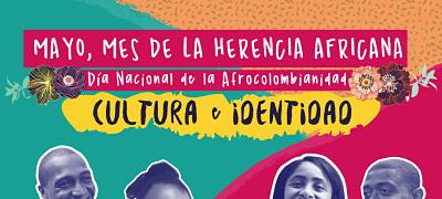 En mayo, Colombia conmemora la Herencia Africana